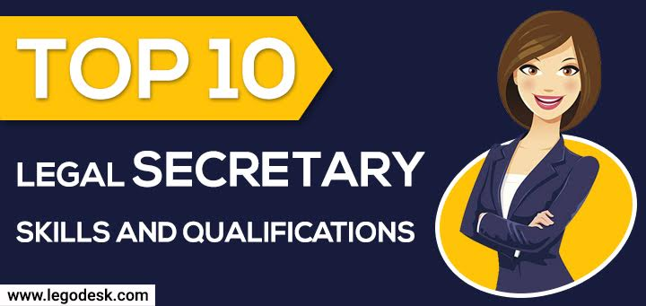 Top 10 Legal Secretary Skills and Qualifications
