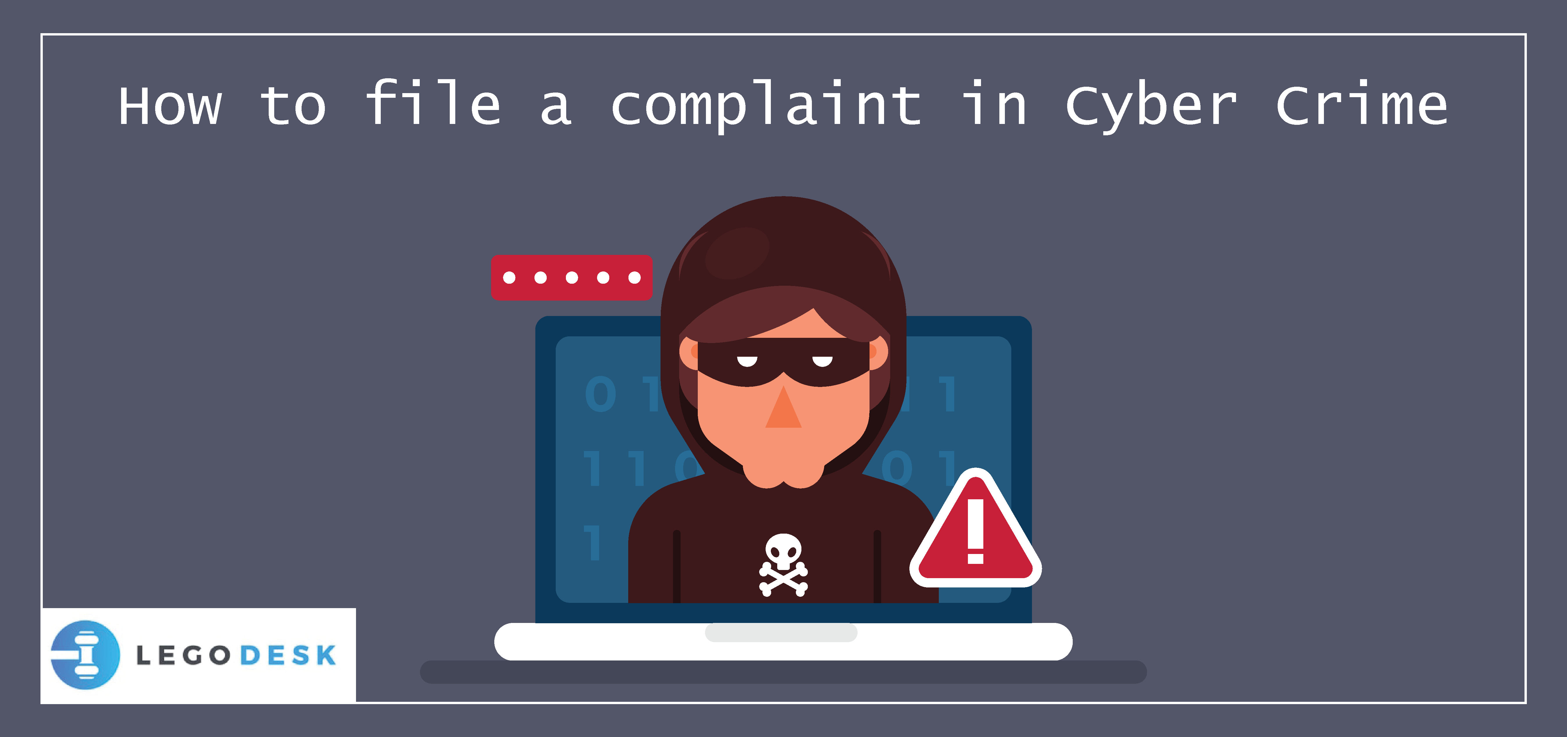 How to file a complaint in Cyber Crime