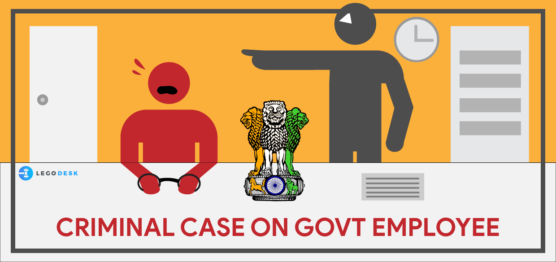Effects of Criminal Case on Government Job - Legodesk