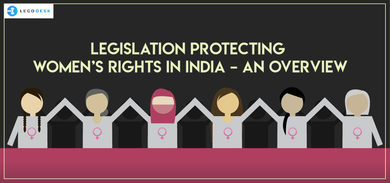 Legislation Protecting Women's Rights in India – an Overview