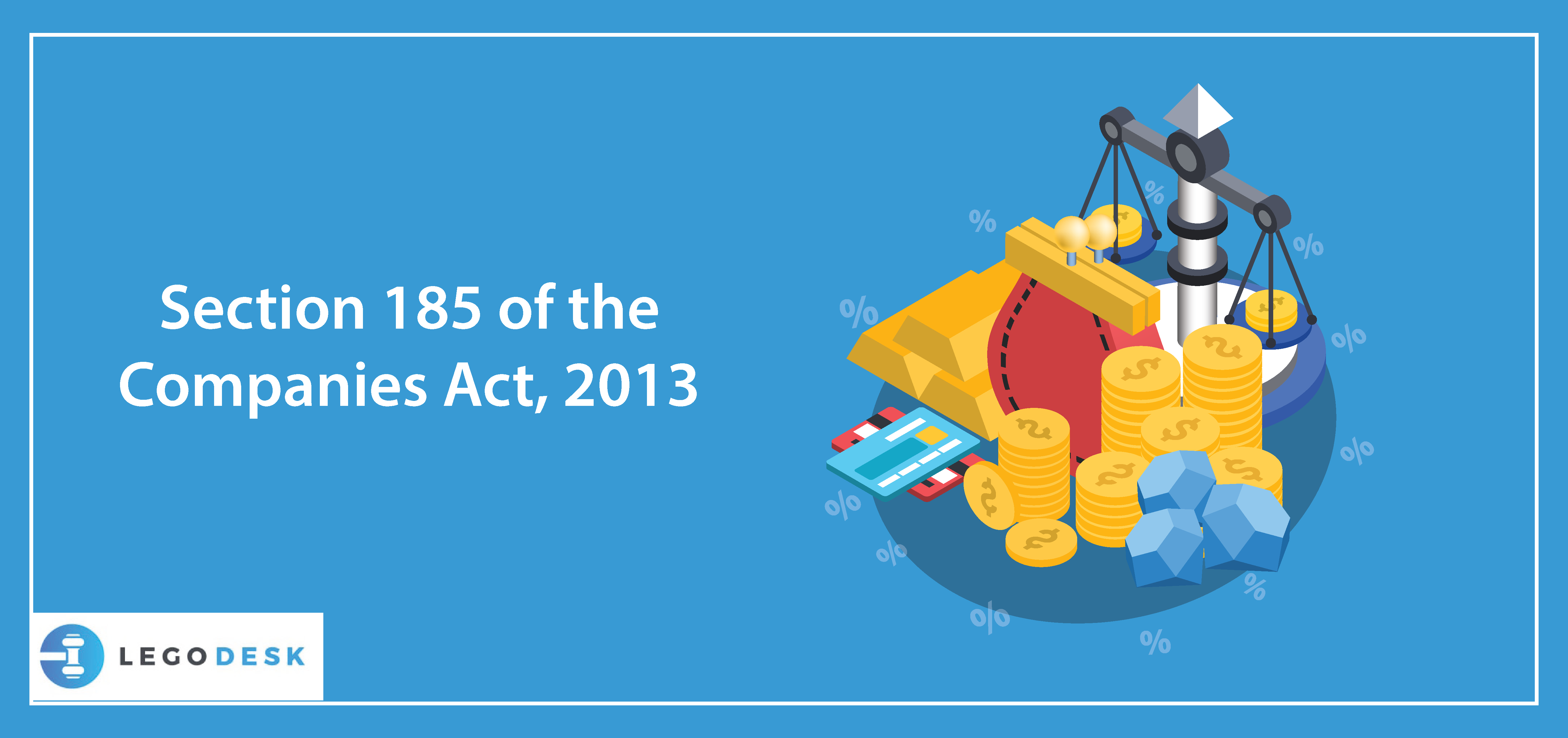 Section 185 of the Companies Act, 2013