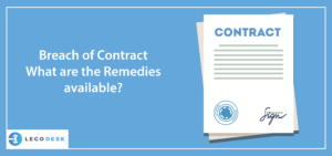 Breach of Contract - What are the Remedies available?