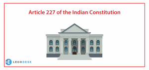 Article 227 of the Indian Constitution