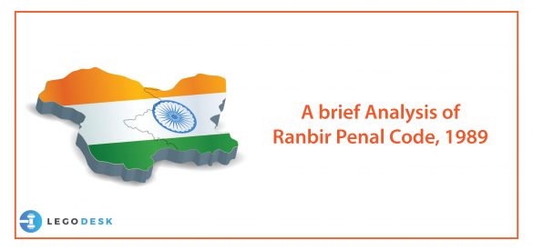 A brief Analysis of Ranbir Penal Code, 1989