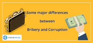 Some major differences between bribery and corruption