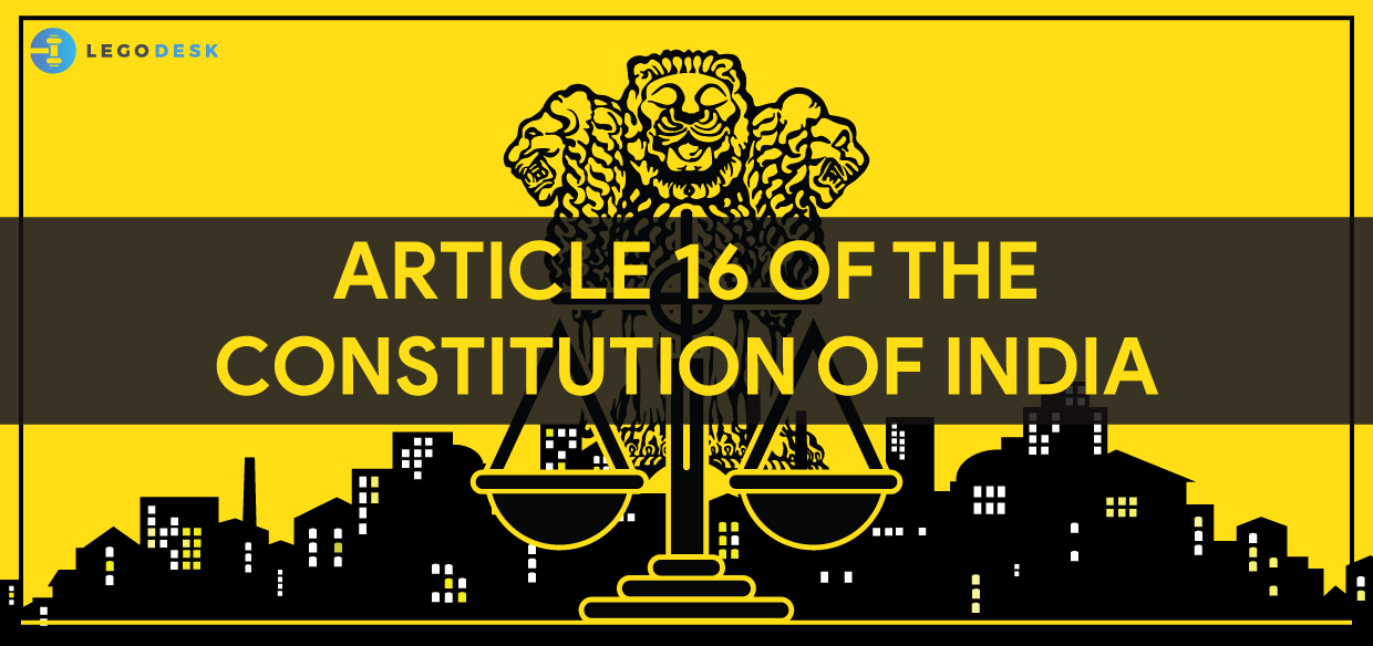 Article 16 of the Constitution of India