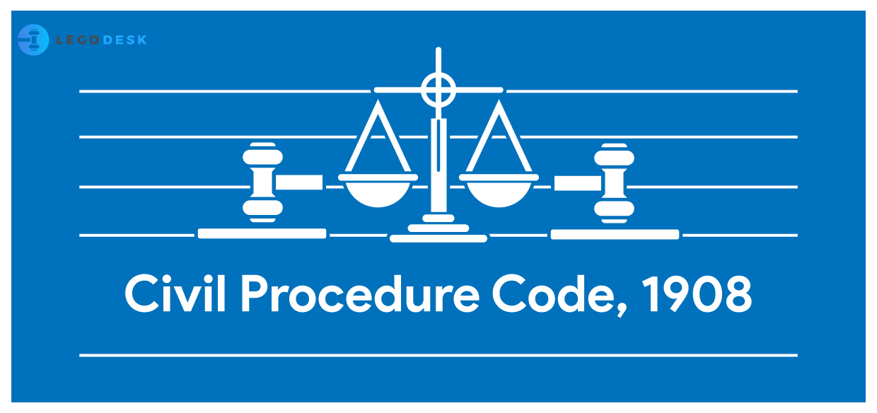 Civil Procedure Code,1908 – Overview of the Bare Act