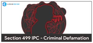 Criminal Defamation - Section 499 of The Indian Penal Code