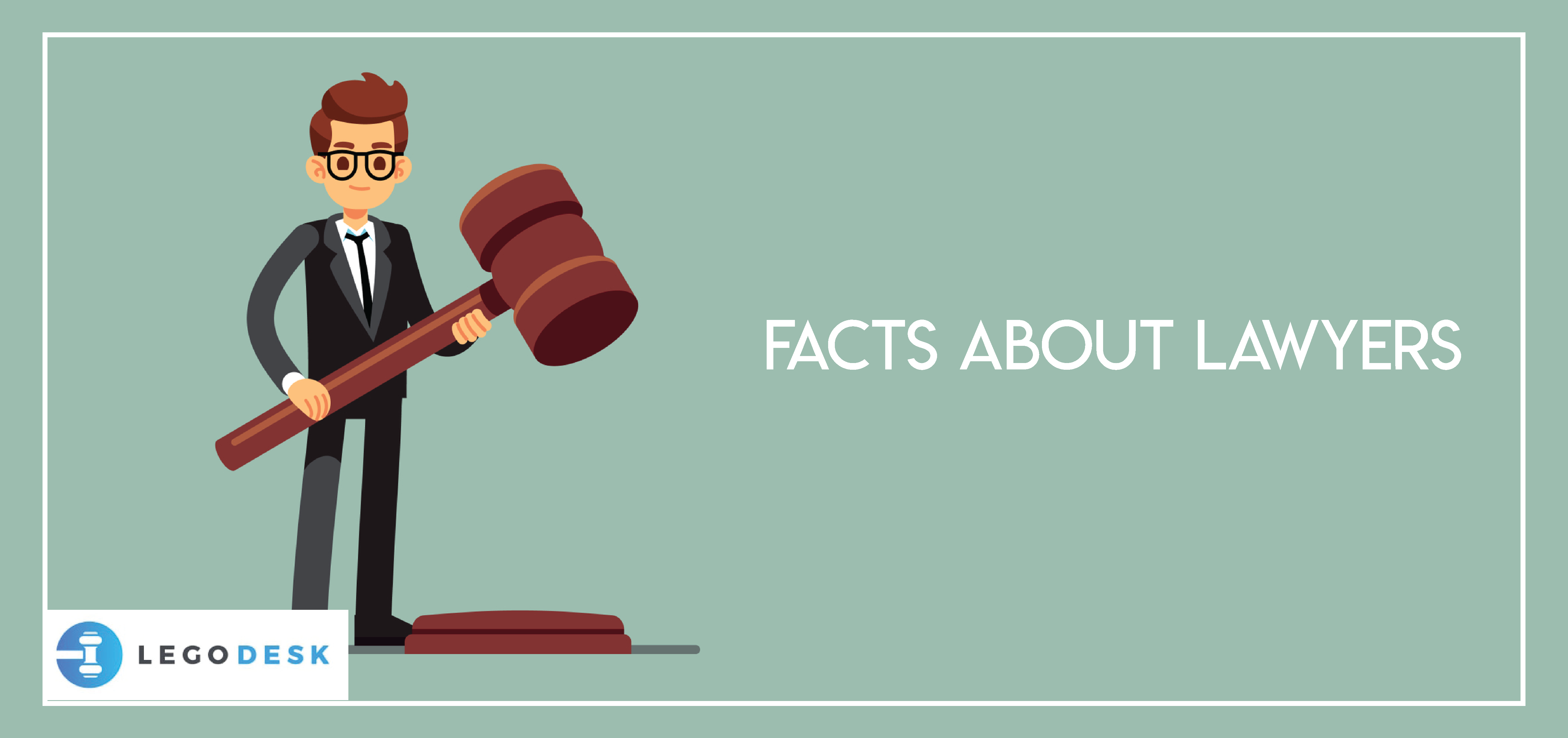 Facts about Lawyers