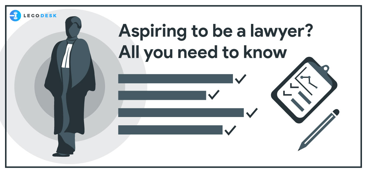 Aspiring to be a lawyer? All you need to know