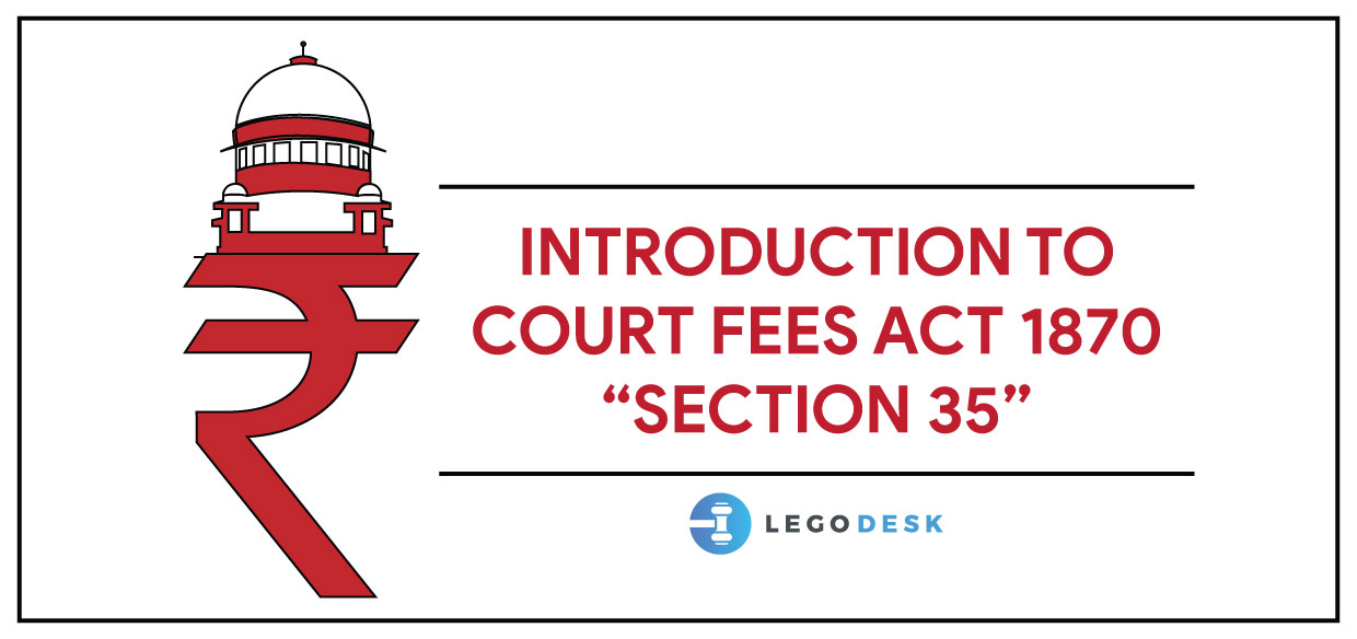 Introduction To Court Fees Act 1870 – Section 35