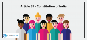 Article 39 - Constitution of India