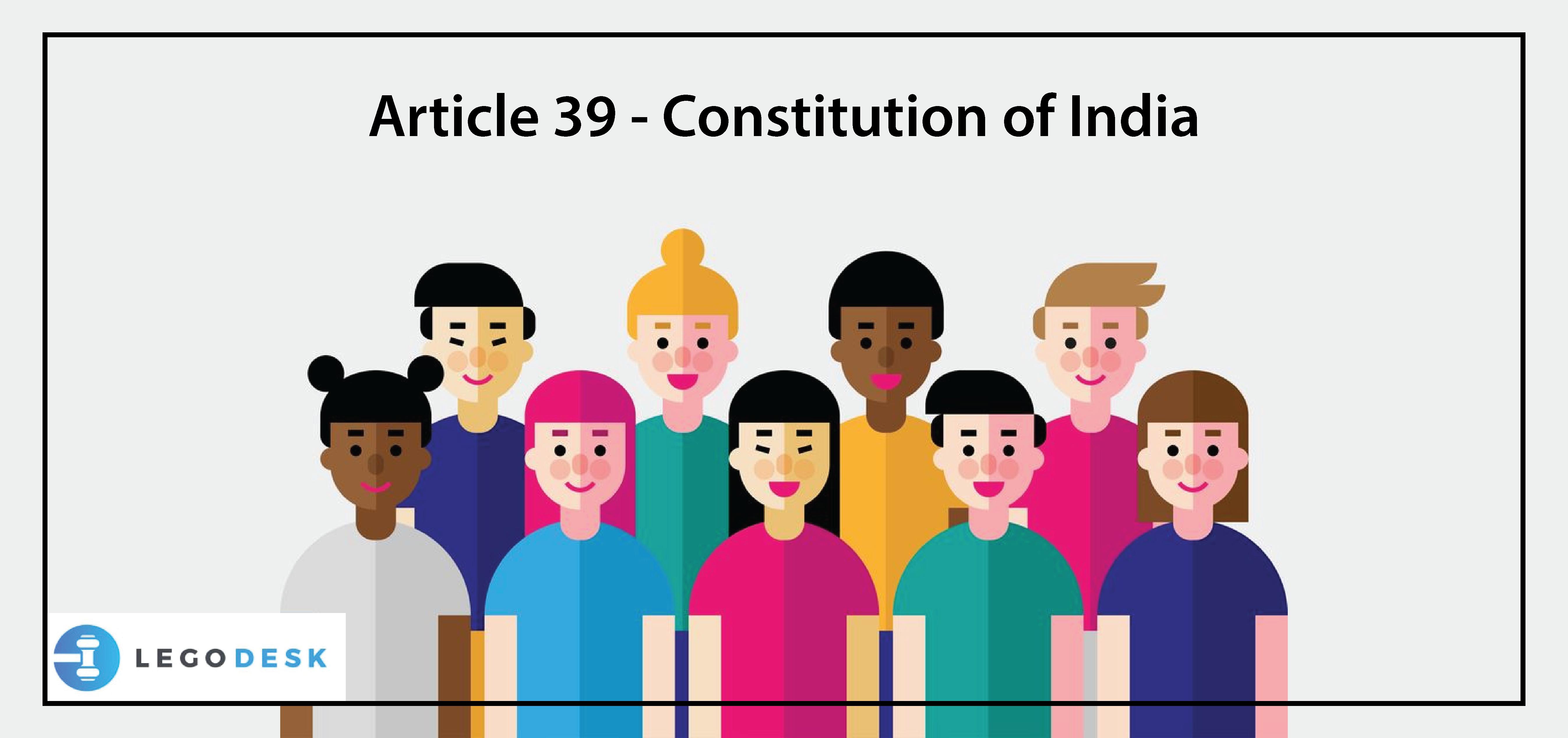 Article 39 – Constitution of India