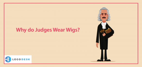 Why do Judges Wear Wigs