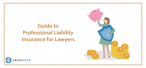 Guide to Professional Liability Insurance for Lawyers