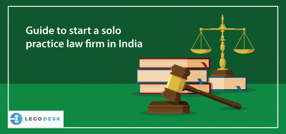 Guide to start a solo practice law firm in India