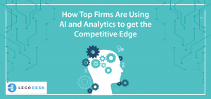 How Top Firms Are Using AI and Analytics to get the Competitive Edge