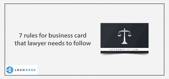 7 rules for business card that lawyer needs to follow