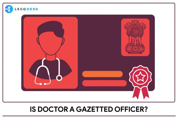 is doctor a gazetted officer