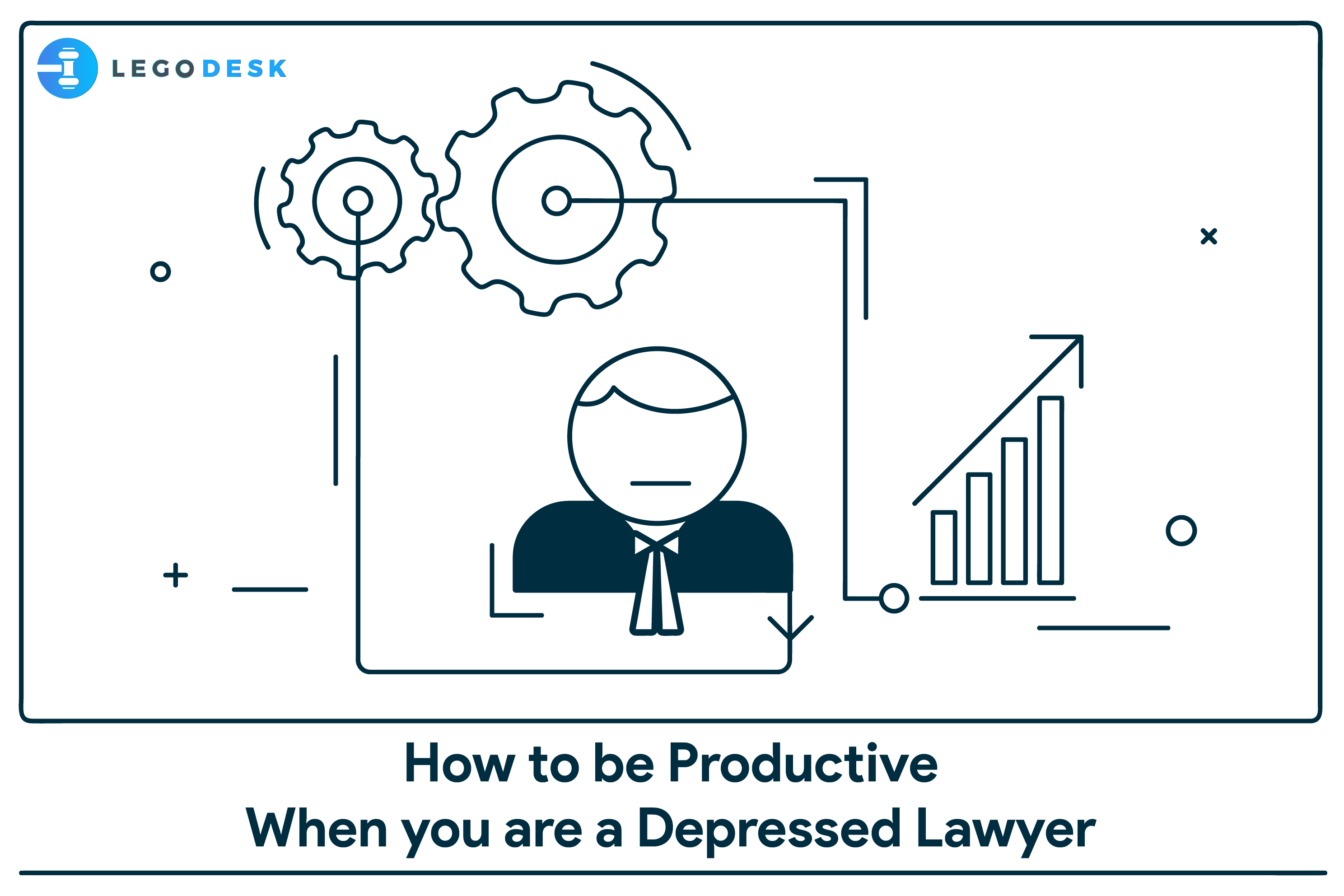 How to be Productive When You are a Depressed Lawyer?