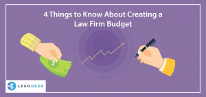 4 Things to Know About Creating a Law Firm Budget