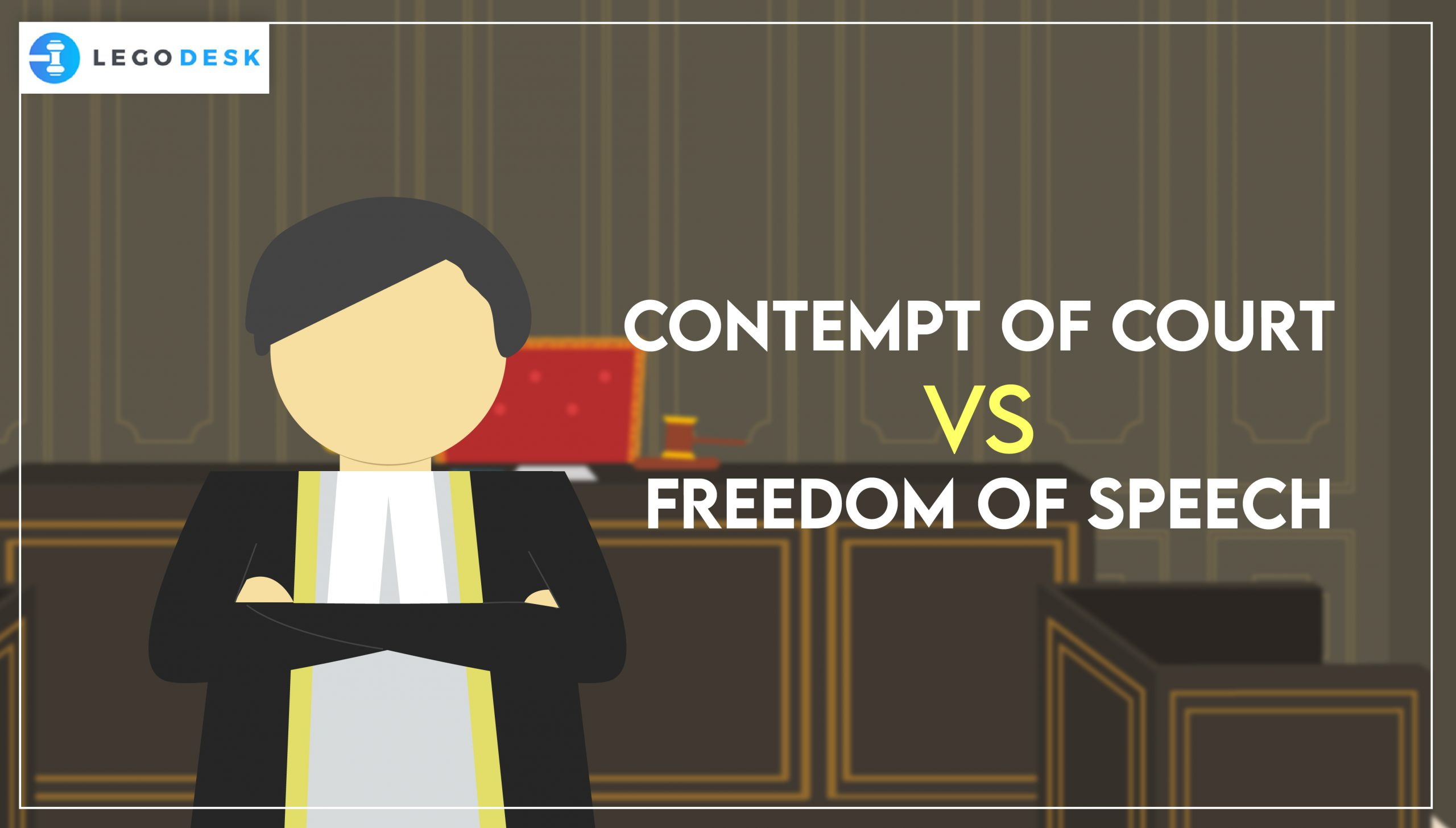 Contempt of Court vs Freedom of Speech