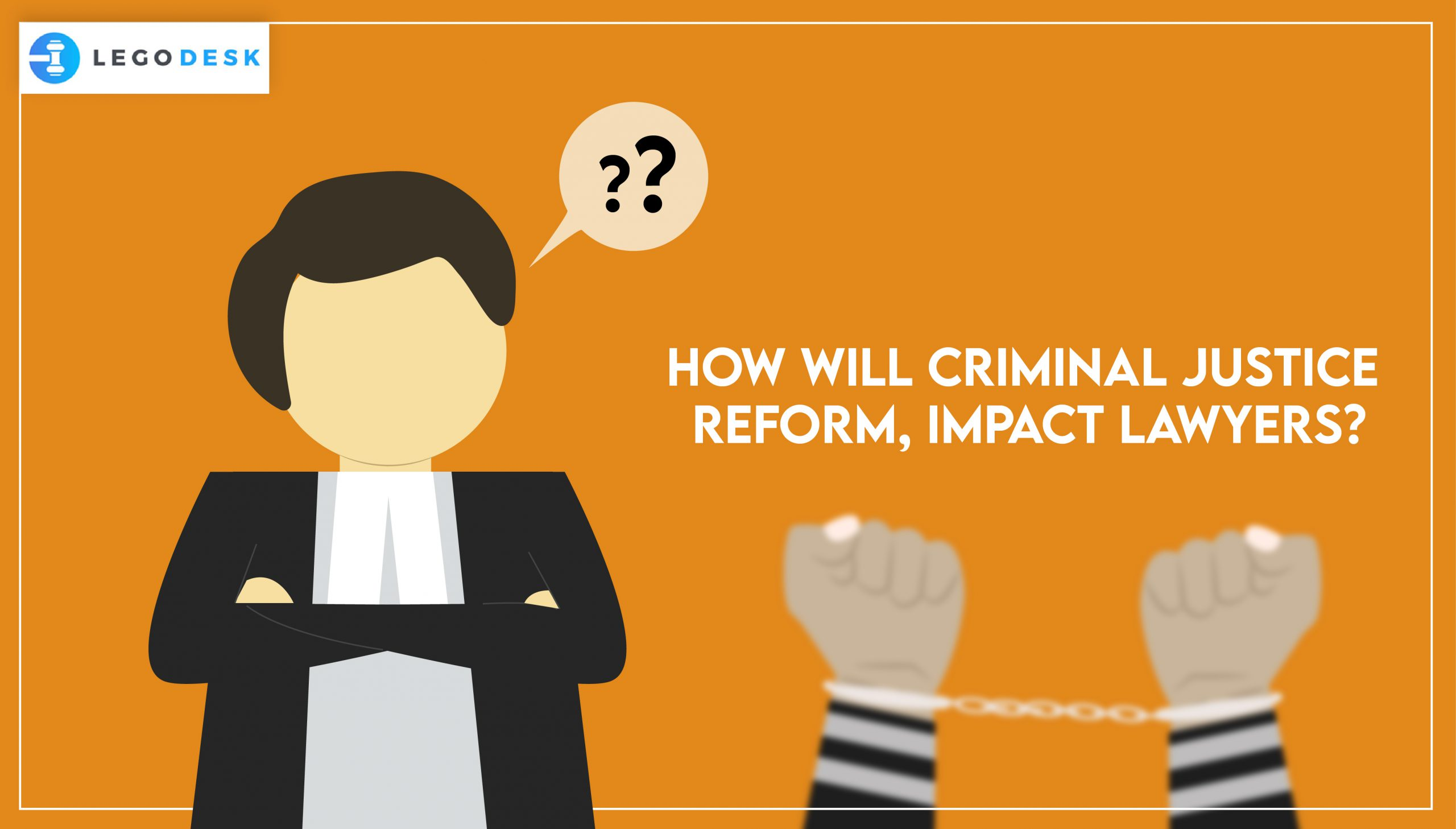 How Will Criminal Justice Reform Impact Lawyers?